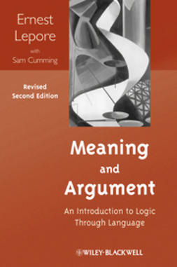Lepore, Ernest - Meaning and Argument: An Introduction to Logic Through Language, ebook