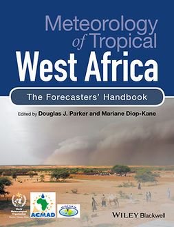 Diop-Kane, Mariane - Meteorology of Tropical West Africa: The Forecasters' Handbook, ebook