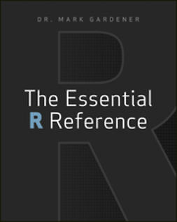 Gardener, Mark - The Essential R Reference, ebook