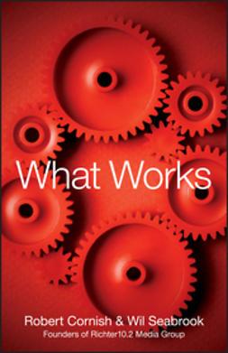 Cornish, Robert - What Works, ebook
