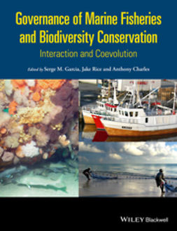 Charles, Anthony - Governance of Marine Fisheries and Biodiversity Conservation: Interaction and Co-evolution, ebook
