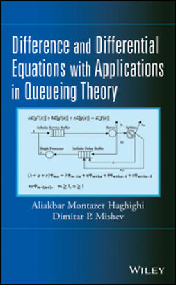 Haghighi, Aliakbar Montazer - Difference and Differential Equations with Applications in Queueing Theory, ebook
