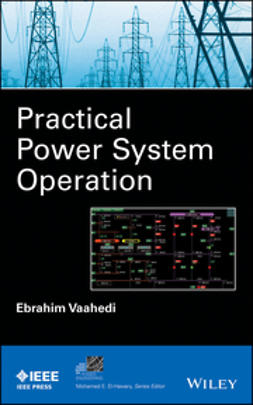 Vaahedi, Ebrahim - Practical Power System Operation, ebook