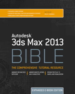 Murdock, Kelly L. - Autodesk 3ds Max 2013 Bible, ebook