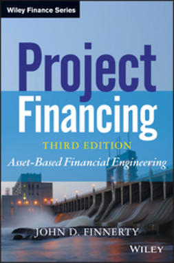 Finnerty, John D. - Project Financing: Asset-Based Financial Engineering, ebook