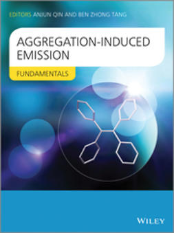 Qin, Anjun - Aggregation-Induced Emission: Fundamentals, ebook