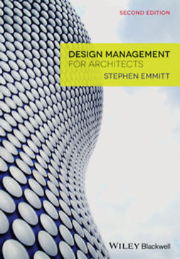 Emmitt, Stephen - Design Management for Architects, e-kirja