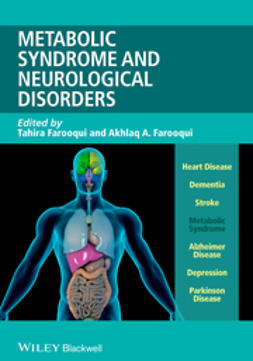 Farooqui, Akhlaq A. - Metabolic Syndrome and Neurological Disorders, e-bok