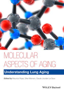 Meiners, Silke - Molecular Aspects of Aging: Understanding Lung Aging, ebook