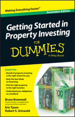 Brammall, Bruce - Getting Started in Property Investment For Dummies, ebook