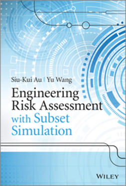 Au, Siu-Kui - Engineering Risk Assessment with Subset Simulation, ebook