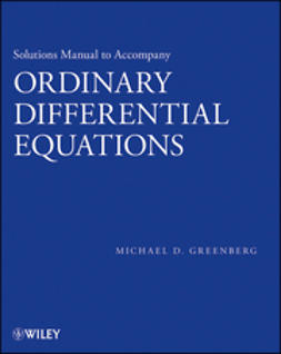 Greenberg, Michael D. - Solutions Manual to Accompany Ordinary Differential Equations, ebook