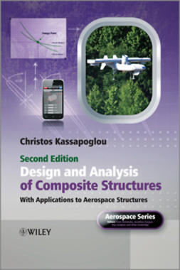 Kassapoglou, Christos - Design and Analysis of Composite Structures: With Applications to Aerospace Structures, e-kirja