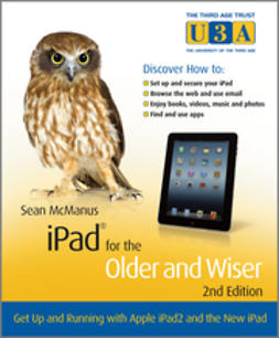 McManus, Sean - iPad for the Older and Wiser: Get Up and Running with Apple iPad2 and the New iPad, e-kirja