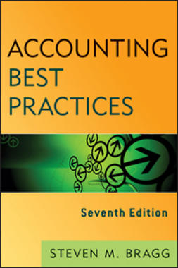 Bragg, Steven M. - Accounting Best Practices, e-bok