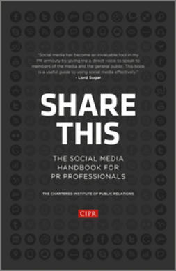 - Share This: The Social Media Handbook for PR Professionals, e-kirja