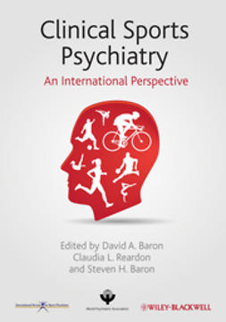 Baron, David A. - Clinical Sports Psychiatry: An International Perspective, e-bok