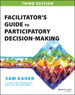 Kaner, Sam - Facilitator's Guide to Participatory Decision-Making, ebook
