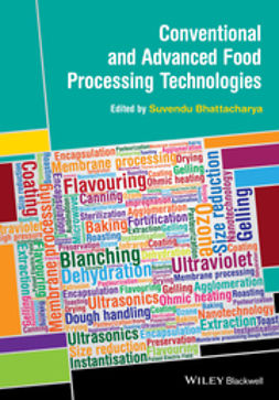 Bhattacharya, Suvendu - Conventional and Advanced Food Processing Technologies, ebook
