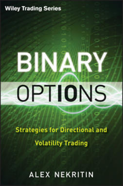 Nekritin, Alex - Binary Options: Strategies for Directional and Volatility Trading, e-kirja