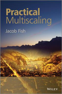 Fish, Jacob - Practical Multiscaling, ebook