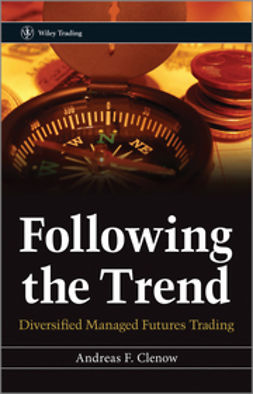 Clenow, Andreas F. - Following the Trend: Diversified Managed Futures Trading, ebook