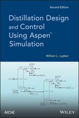 Luyben, William L. - Distillation Design and Control Using Aspen Simulation, ebook