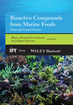 Hern?ndez-Ledesma, Blanca - Bioactive Compounds from Marine Foods: Plant and Animal Sources, e-kirja