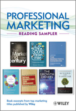 - Professional Marketing Reading Sampler: Book excerpts from top marketing titles published by Wiley, ebook