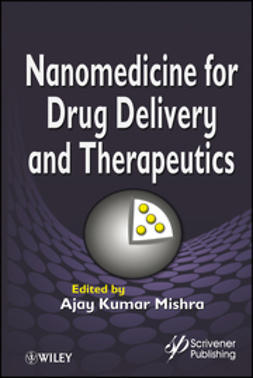 Mishra, Ajay Kumar - Nanomedicine for Drug Delivery and Therapeutics, ebook