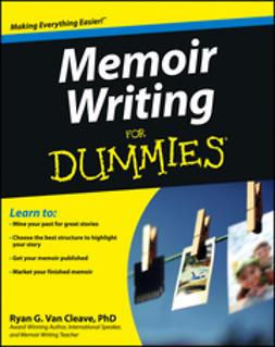Cleave, Ryan Van - Memoir Writing For Dummies, e-kirja