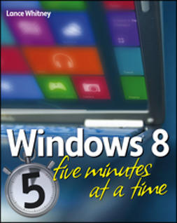 Whitney, Lance - Windows 8 Five Minutes at a Time, ebook