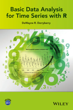 Derryberry, DeWayne R. - Basic Data Analysis for Time Series with R, ebook