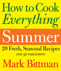 Bittman, Mark - How to Cook Everything Summer, ebook