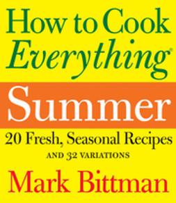 Bittman, Mark - How to Cook Everything Summer, e-kirja