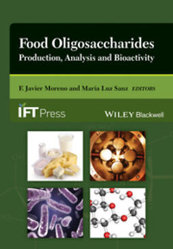 Moreno, F. Javier - Food Oligosaccharides: Production, Analysis and Bioactivity, e-bok