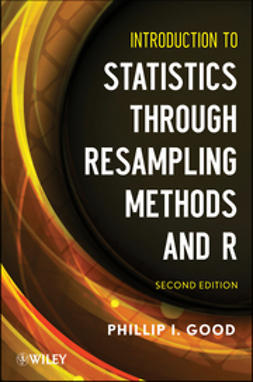 Good, Phillip I. - Introduction to Statistics Through Resampling Methods and R, ebook