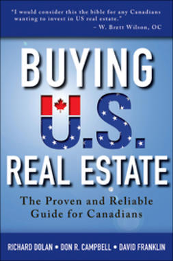 Dolan, Richard - Buying U.S. Real Estate: The Proven and Reliable Guide for Canadians, ebook