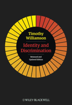 Williamson, Timothy - Identity and Discrimination: Reissued and Updated Edition, e-bok
