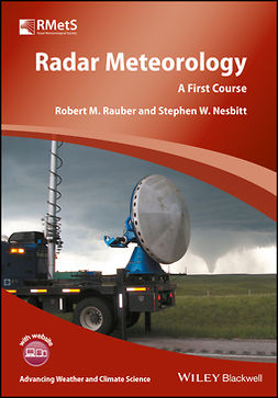 Nesbitt, Stephen W. - Radar Meteorology: A First Course, ebook