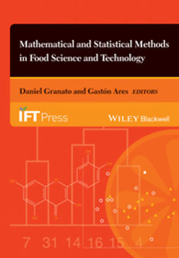Ares, Gast?n - Mathematical and Statistical Methods in Food Science and Technology, ebook
