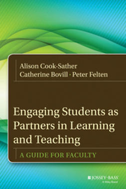 Bovill, Catherine - Engaging Students as Partners in Learning and Teaching: A Guide for Faculty, ebook