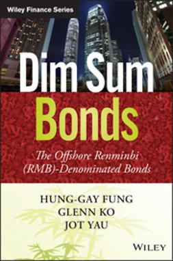 Fung, Hung-Gay - Dim Sum Bonds: The Offshore Renminbi (RMB)-Denominated Bonds, e-kirja