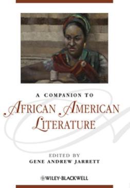 Jarrett, Gene Andrew - A Companion to African American Literature, ebook