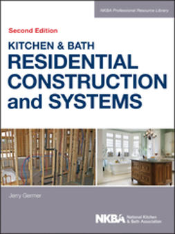 - Kitchen & Bath Residential Construction and Systems, ebook