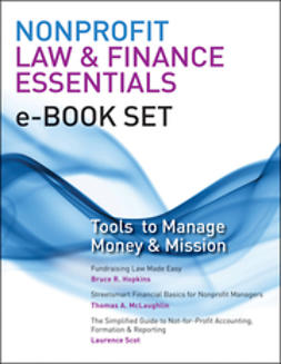 Hopkins, Bruce R. - Nonprofit Law & Finance Essentials e-book set: Tools to Manage Money and Mission, ebook