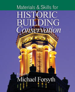 Forsyth, Michael - Materials and Skills for Historic Building Conservation, ebook