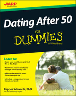 Schwartz, Pepper - Dating After 50 For Dummies, ebook