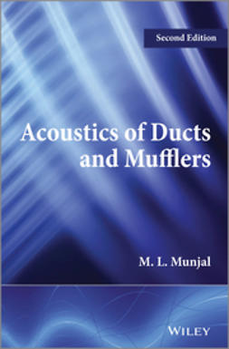 Munjal, M. L. - Acoustics of Ducts and Mufflers, ebook