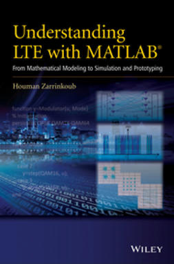 Zarrinkoub, Houman - Understanding LTE with MATLAB: From Mathematical Modeling to Simulation and Prototyping, e-kirja